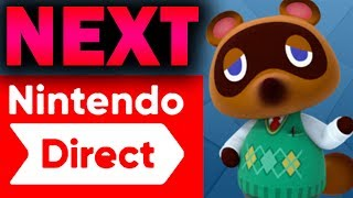 When Is The Next Nintendo DIRECT?!? (And What Will Be In It?)