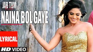 NAINA BOL GAYE Lyrical Video Song | Jab Tum Kaho | Parvin Dabas, Ambalika, Shirin Guha | T-Series