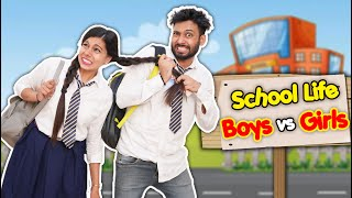 School Life Boys Vs Girls | BakLol Video