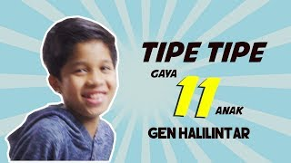 Tipe Tipe 11 Gaya Gen Halilintar by Fateh Halilintar Special Ramadhan