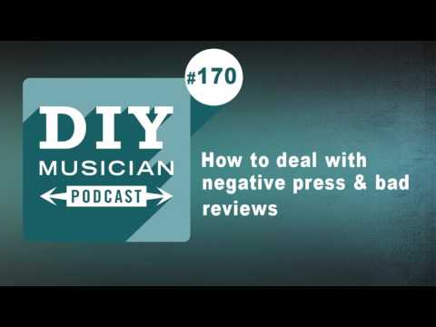 #170: How to deal with negative press and bad reviews