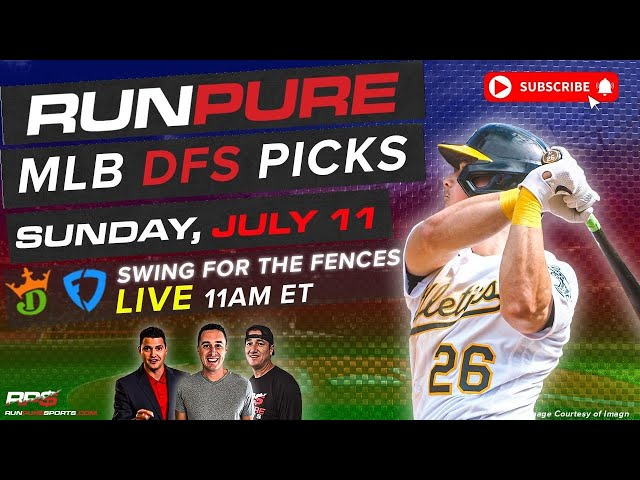 MLB DRAFTKINGS PICKS - SUNDAY July 11 - SWING FOR THE FENCES
