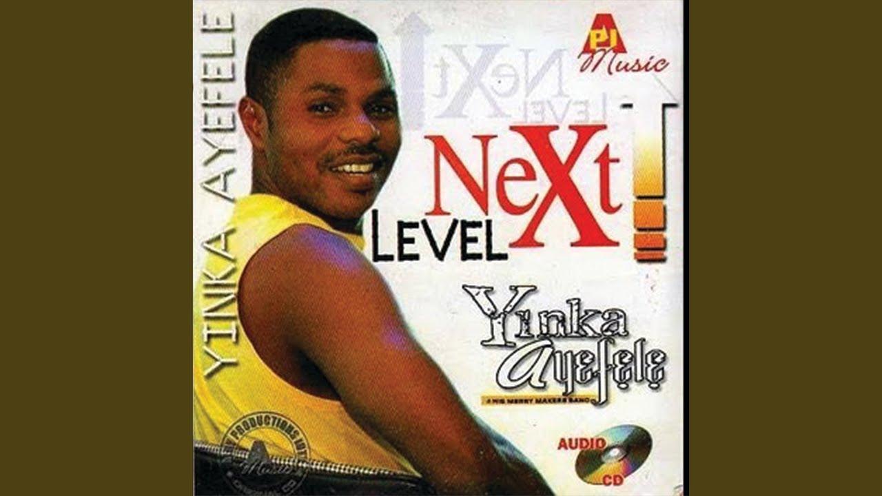 Download yinka ayefele - next level praises (next level)