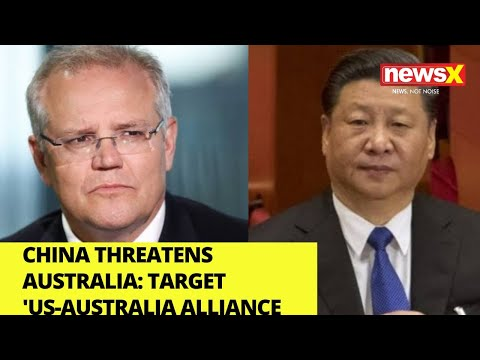 China Threatens Australia | Targets 'US -Australia Alliance | NewsX