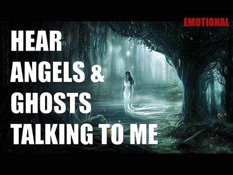 HEAR ANGELS & GHOSTS TALKING TO ME. Emotional Session.
