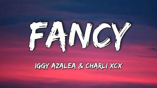 """Iggy Azalea - Fancy (Lyrics) [feat. Charli XCX] """"I'm so Fancy, you already Know"""""""