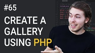 65: How to Create a PHP Gallery Part 3 | Upload & Display Image on Website Using PHP | PHP Tutorial