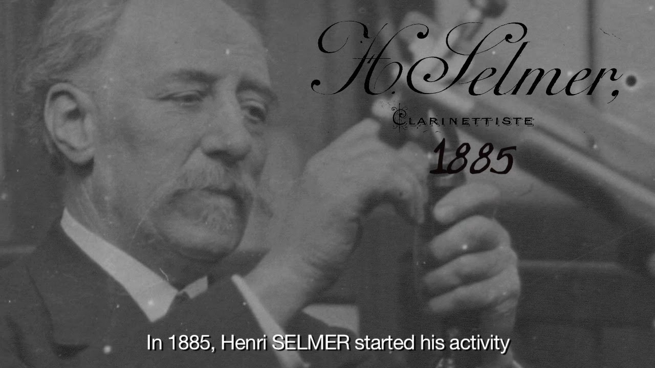 Henri SELMER Paris from 1885 to tomorrow... 130 years of music history & more...
