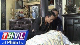 THVL | Phận làm dâu - Tập 3[2]: Cha Tú qua đời khiến anh đành lỡ hẹn với Thảo