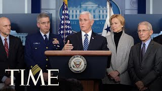 Vice President Mike Pence and Members of the Coronavirus Task Force Hold a Briefing| TIME