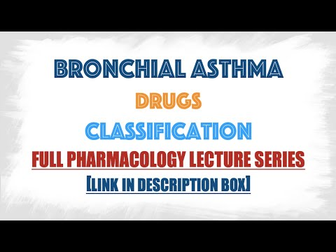 Bronchial Asthma Drugs classification with mechanism of action explained in details : Pharmacology
