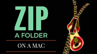 Learn how to create on zipped file from a folder on a Mac.