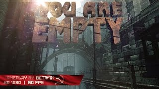 You Are Empty / Gameplay PC / 1080p 60fps HD