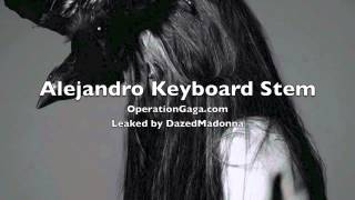 Lady Gaga - Alejandro Keyboard Stem