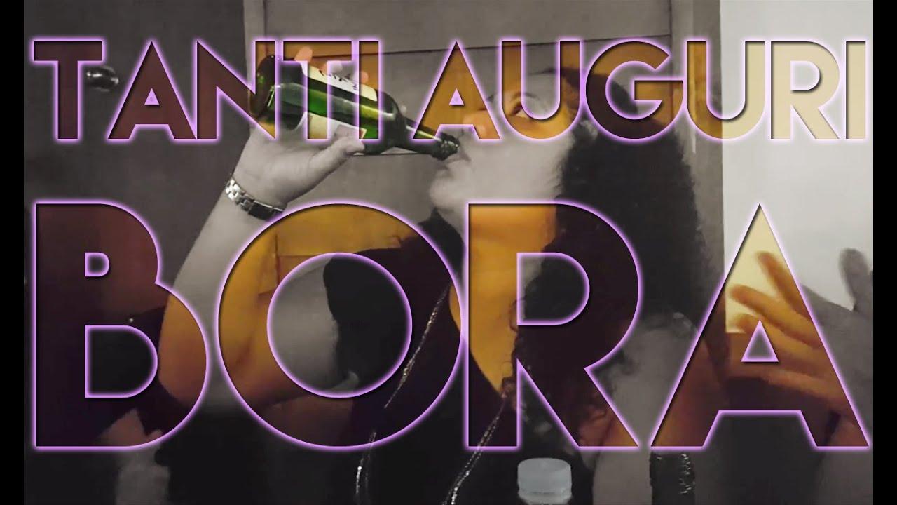 Buon Compleanno Bora Youtube