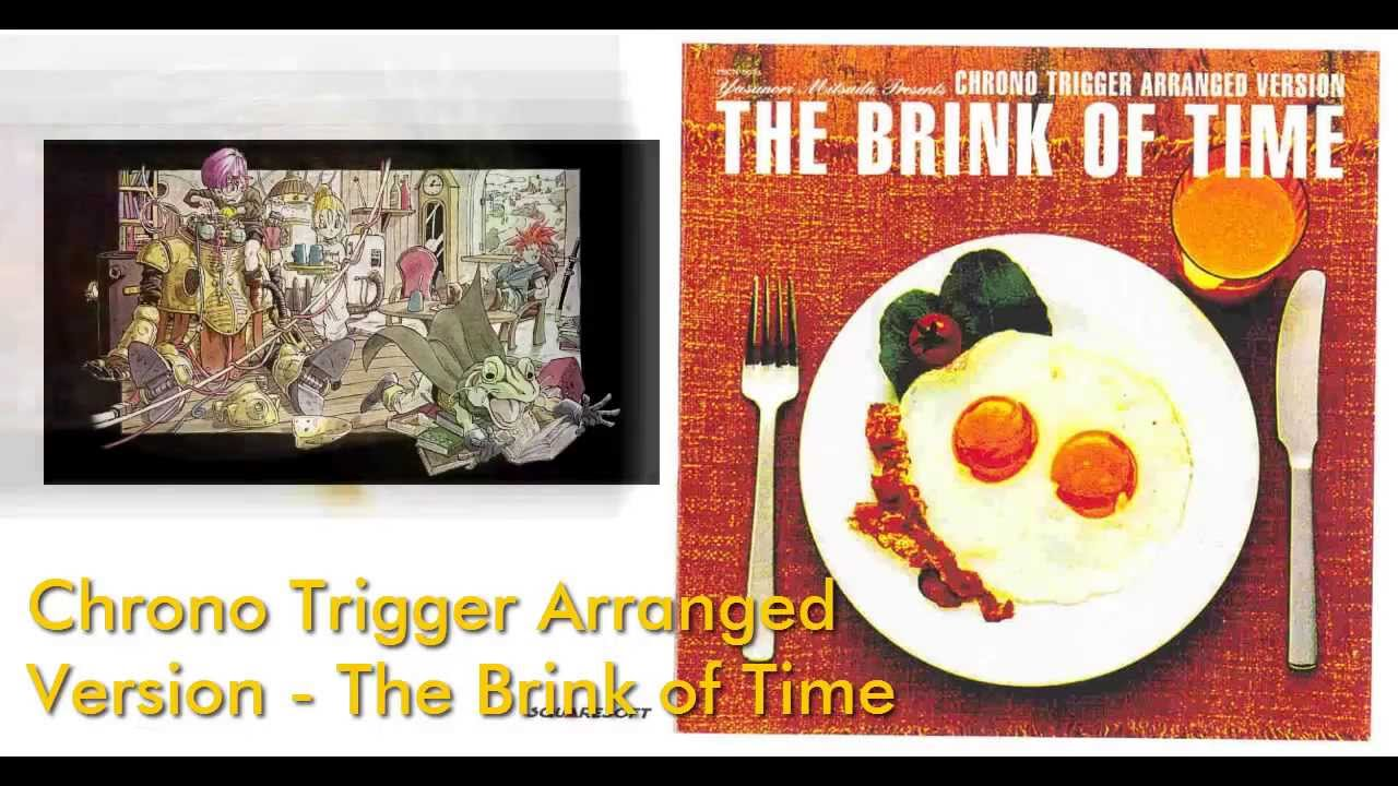 chrono trigger arranged version the brink of time
