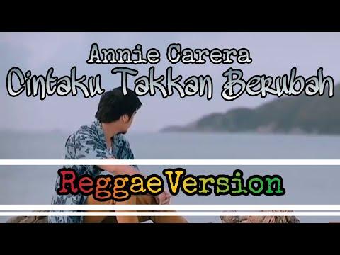 Anie Carera - Cintaku Takkan Berubah (Reggae Version) Lirik Dan Video   Cover By Yan Zyan