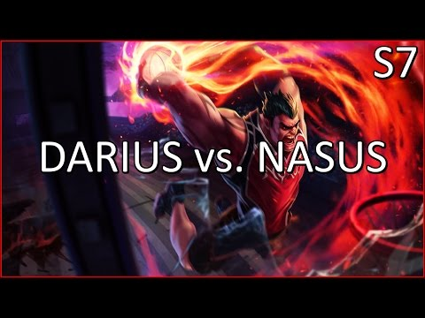 Darius vs. Nasus Gameplay Season 7 - DUNKMASTER BABY