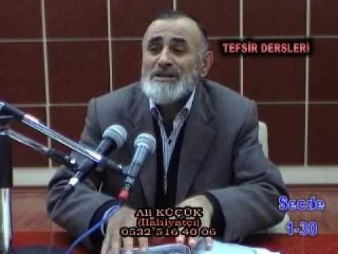Ali Küçük Secde Suresi Tefsir Dersi