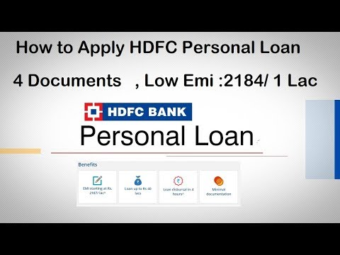 HDFC : Personal Loans With Low Interest Rate | 4 Documents | Low EMI : Rs 2187 Per 1 Lac | Apply