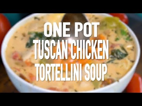One Pot Tuscan Chicken Tortellini Soup Recipe Video