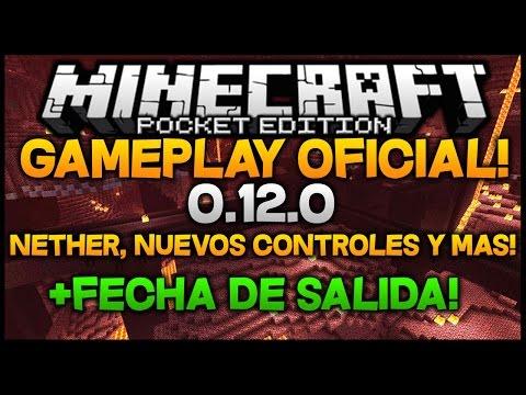 Minecraft PE 0.12.0 GAMEPLAY OFICIAL! - Nether, Nuevos Controles, Nuevos Menús! +FECHA DE SALIDA!