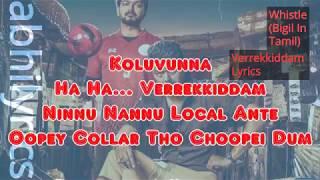 verrekkiddam-whistle-a-r-rahman-thalapathy-vijay-nayanatara-atlee