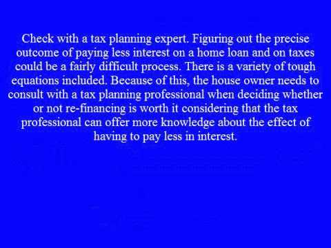 How to Receive the Mortgage Refinance Tax Deduction