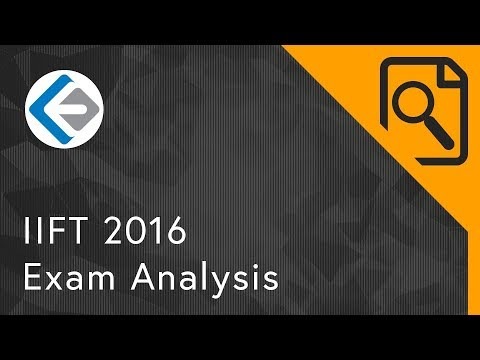 IIFT 2016: Exam Analysis