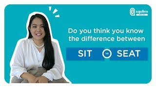 Do you think you know the difference between SIT and SEAT ?