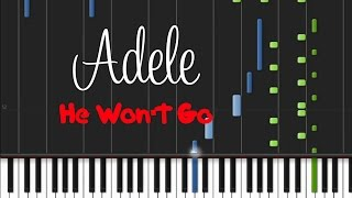 Adele - He Won't Go [Piano Cover Tutorial] (♫)