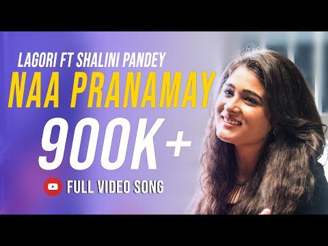 Lagori's Naa Pranamay ft. Shalini Pandey    Tejas Shankar    Telugu Original Song (2018)