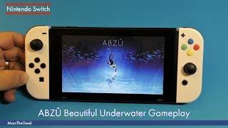 Nintendo Switch: ABZÛ Beautiful Underwater Gameplay