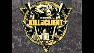 Kill The Client - Death Of Reality