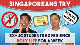 Singaporeans Try: Ex-JC Students Experience Poly Life For A Week