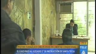 Pastor Evangélico Carlos Rivas en libertad condicional