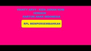 Vianty Arvy - Kids Jaman Now [House Dangdut]