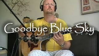 Goodbye Blue Sky - Pink Floyd (with tabs)