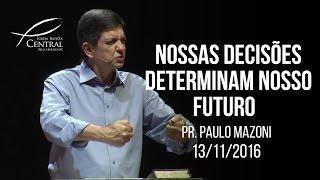 Nossas decisões determinam nosso futuro I Nossas decisões determinam nosso futuro