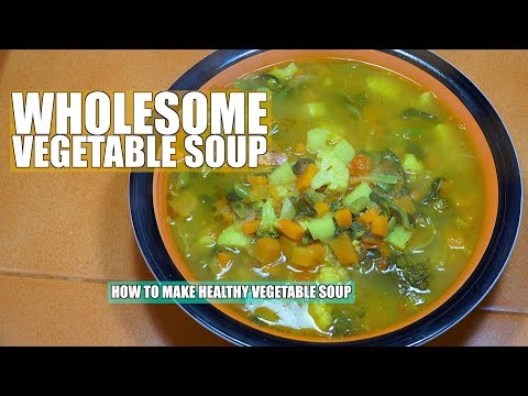 How to make Vegetable Soup – Easy Veggie Soup – Healthy Soup Recipes – Vegetable Soup