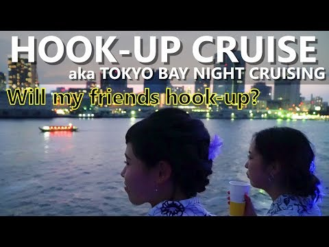 Tokyo Bay Night Cruising aka Hook-up Cruise | Japan Vlog