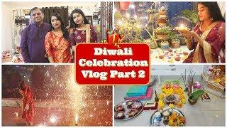 Diwali Celebration Vlog 2018 Part 2 | धूम-धाम, मौज मस्ती, मिठाइयों वाली दिवाली | Indian Mom Studio