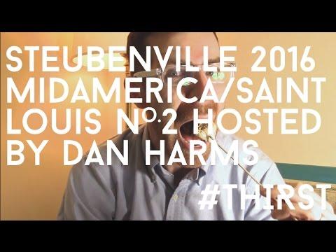Steubenville Mid America Two - 2016- Host: Dan Harms