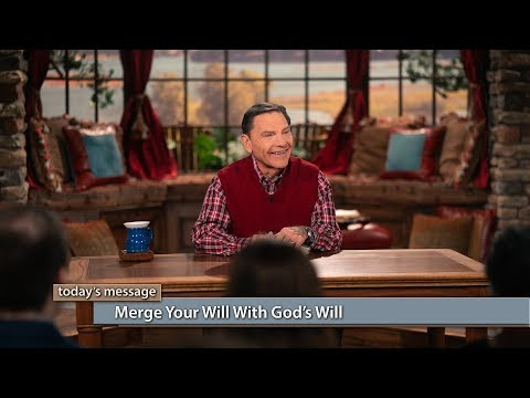 Merge Your Will With God's Will