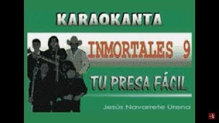 Karaokanta - Los Yonics - Tu presa fácil