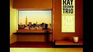 Ray Brown Trio - Have You Met Miss Jones