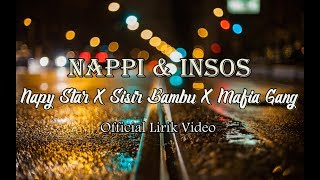 Nappi Insos Napy Star X Sisir Bambu X Mafia Gang Remake Percuma DXH Crew.mp3