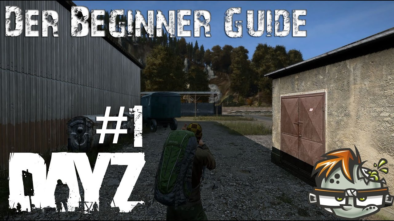 Beginners Guide. - New Player Discussion - DayZ Forums