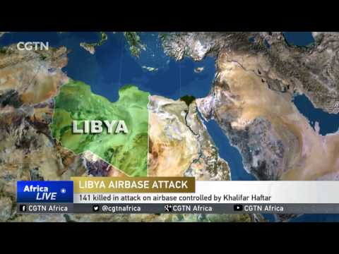 141 killed in attack on airbase controlled by Khalifar Haftar