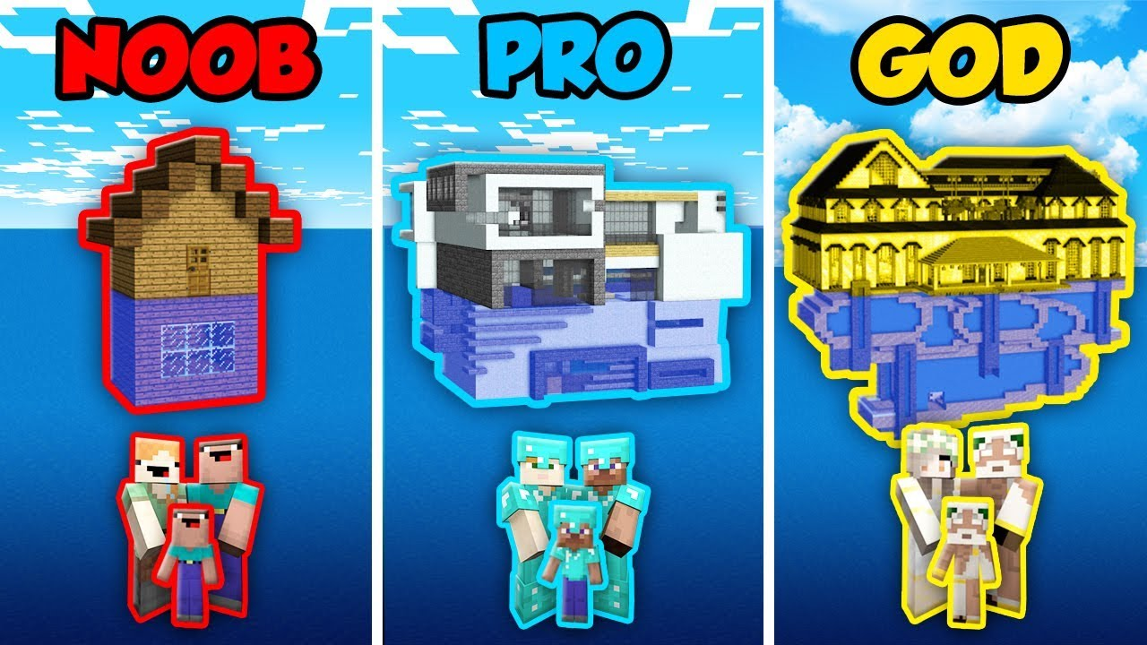 Minecraft Noob Vs Pro Vs God Family Water House In Minecraft Animation Youtube
